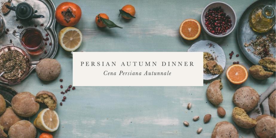 persian autumn dinner, saturday 5november